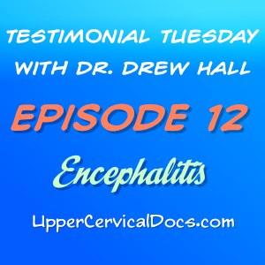Encephalitis - Testimonial Tuesday